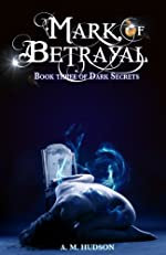 Mark of Betrayal (Dark Secrets)