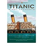 img - for [(Titanic: First Accounts )] [Author: Tim Maltin] [Apr-2012] book / textbook / text book
