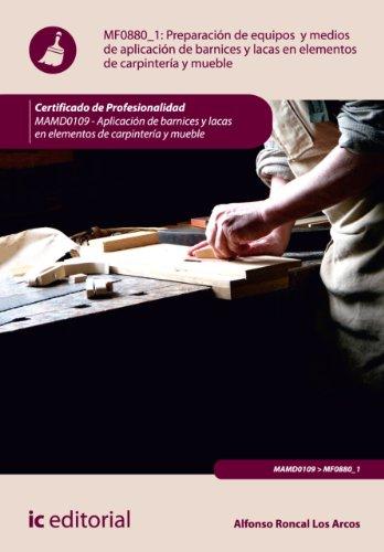 preparacion-de-equipos-y-medios-de-aplicacion-de-barnices-y-lacas-en-elementos-de-carpinteria-y-mueb