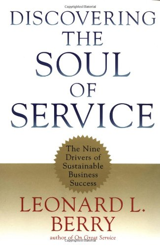 Discovering the Soul of Service: The Nine Drivers of...