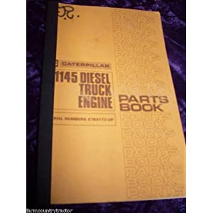 Caterpillar 1145 Diesel Truck Engine OEM Parts Manual: Caterpillar