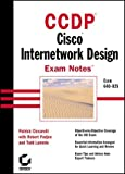 img - for CCDP: Cisco Internetwork Design Exam Notes by Patrick Ciccarelli (2000-08-03) book / textbook / text book