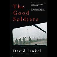 The Good Soldiers (       UNABRIDGED) by David Finkel Narrated by Mark Boyett
