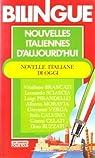 Nouvelles italiennes d'aujourd'hui/Novelle italiane di oggi - Bilingue (Presses Pocket) par Celati