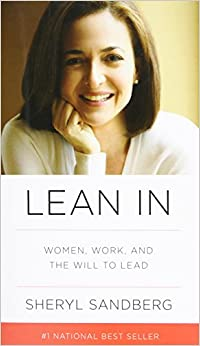 Lean In: Women, Work, and the Will to Lead Hardcover – Deckle Edge
