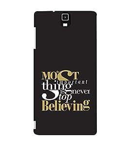 EPICCASE Never stop believing Mobile Back Case Cover For Infocus M330 (Designer Case)