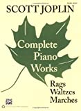 img - for Scott Joplin -- Complete Piano Works: Rags, Waltzes, Marches book / textbook / text book