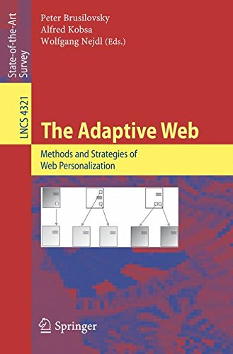 The Adaptive Web: Methods and Strategies of Web Personalization (Lecture Notes in Computer Science) (Tapa Blanda)