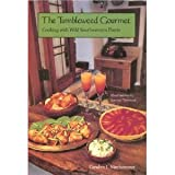 The Tumbleweed Gourmet: Cooking With Wild Southwestern Plants