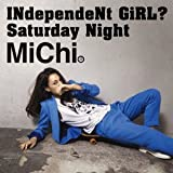Saturday Night♪MiChi