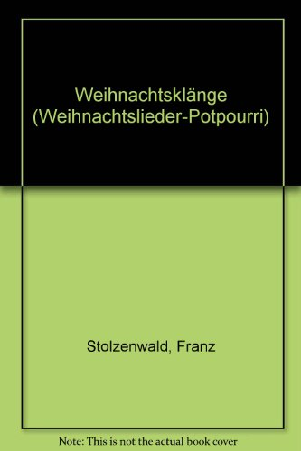 Weihnachtsklänge: Weihnachtslieder-Potpourri. Mandolinen-Orchester. Bass., Buch