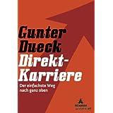 """Direkt-Karriere: Der einfachste Weg nach ganz obenvon """"Gunter Dueck"""""""