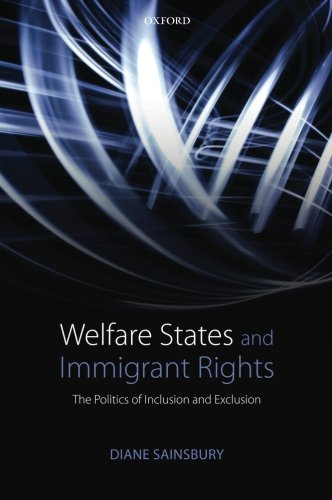 welfare-states-and-immigrant-rights-the-politics-of-inclusion-and-exclusion