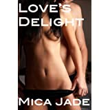 Love's Delight ~ Mica Jade