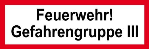 Feuerwehrschild aus Folie - Feuerwehr! Gefahrengruppe III - 5 x 15 cm