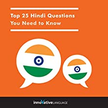Top 25 Hindi Questions You Need to Know Audiobook by  Innovative Language Learning LLC Narrated by  Innovative Language Learning LLC