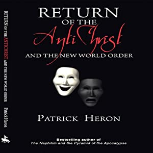 Return of the Antichrist and the New World Order Audiobook
