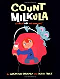 Count Milkula: A Tale of Milk and Monsters!