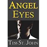 Angel Eyes (Undercover Intrigue Series Book 3) ~ Tess St. John
