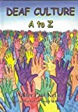 Deaf Culture: A to Z