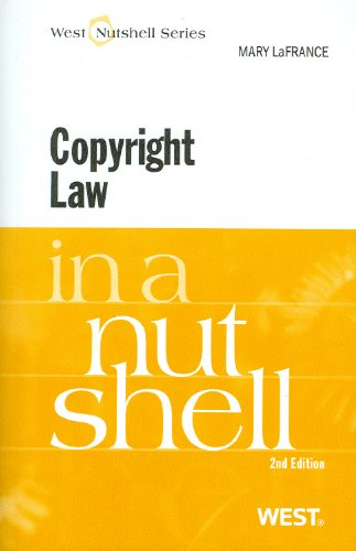 Copyright Law in a Nutshell, 2d (In a Nutshell (West Publishing))