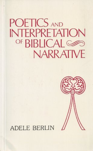 Poetics & Interpretation of Biblical Narrative