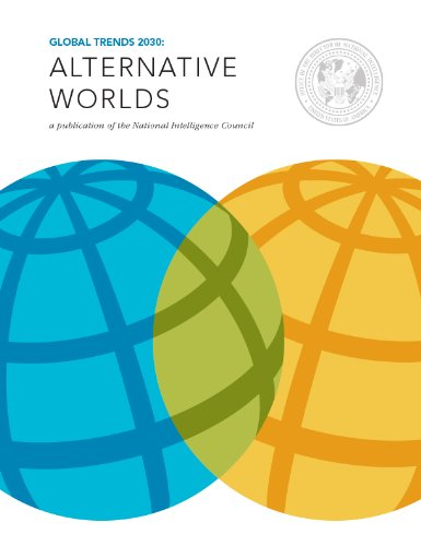 Global Trends 2030: Alternative Worlds