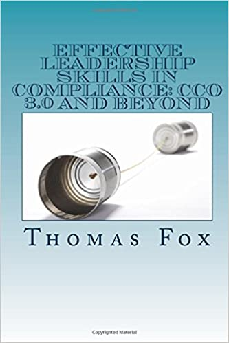 Effective Leadership Skills In Compliance: CCO 3.0 And Beyond