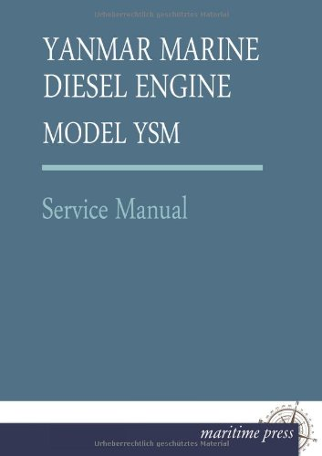 Yanmar Marine Diesel Engine Model Ysm: Service Manual