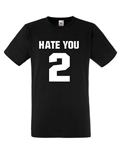 Hate You 2-Maglietta a maniche corte Unisex, qualità Premium, modello [] Nero  nero