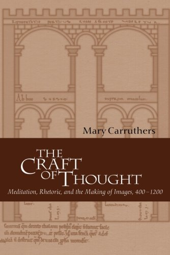 The Craft Of Thought: Meditation, Rhetoric, And The Making Of Images, 400-1200 (Cambridge Studies In Medieval Literature) front-1044031