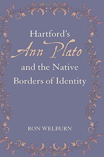 Hartford's Ann Plato and the Native Borders of Identity