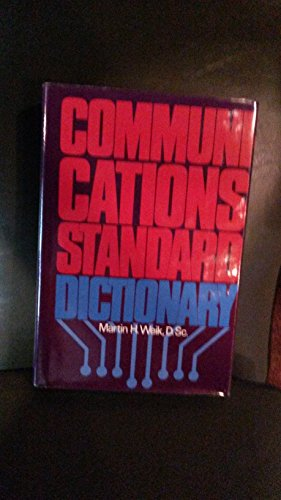 Communications Standard Dictionary, Weik, Martin H.