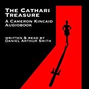The Cathari Treasure: A Cameron Kincaid Novel, Book 1 | [Daniel Arthur Smith]