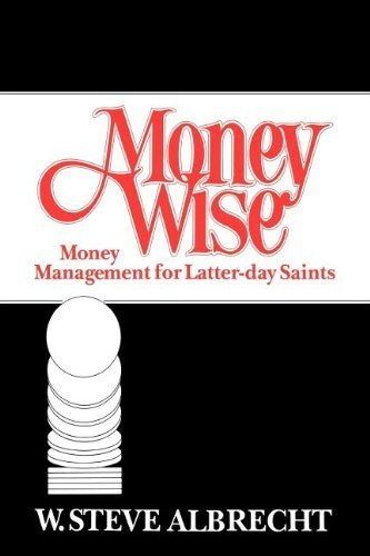 Money Wise by Albrecht, W Steve published by Deseret Book Co Hardcover