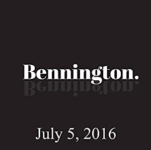 Bennington, Ron Bennington Archive, July 5, 2016 Radio/TV Program