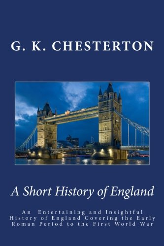A Short History of England, by G. K. Chesterton