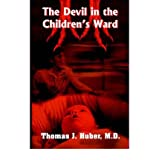 [ The Devil In The Children'S Ward (Special) ] By Huber, Thomas J ( Author ) [ Jul - 2004 ] [ Paperback ]