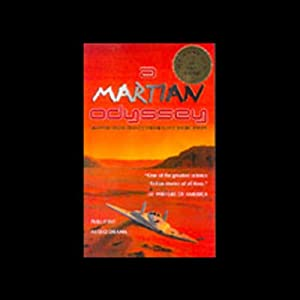 A Martian Odyssey | [Stanley Weinbaum]