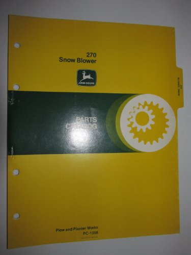 John Deere 270 Snow Blower Parts Catalog Book Manual Original PC1356
