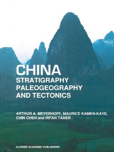 China  Stratigraphy, Paleogeography and Tectonics