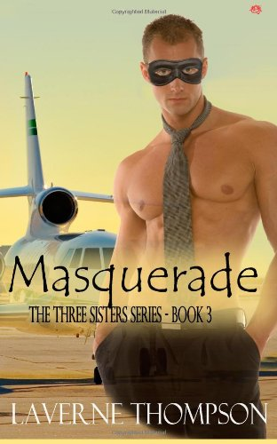 Masquerade: Three Sisters Series: Book Three