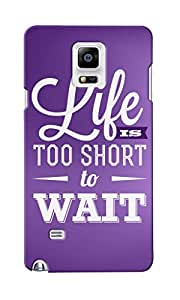KnapCase Too Short To Wait Designer 3D Printed Case Cover For Samsung Galaxy Note 4