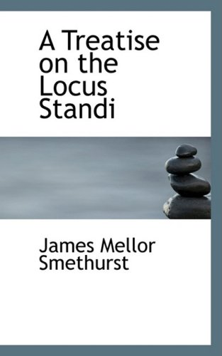 A Treatise on the Locus Standi