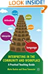 Interpreting in the Community and Wor...
