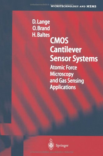 Cmos Cantilever Sensor Systems: Atomic Force Microscopy And Gas Sensing Applications (Microtechnology And Mems)
