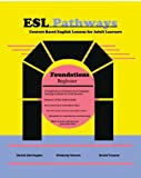 img - for Esl Pathways (Book 1): Foundations by Harrington Dan Heeren Kim Treanor David (2009-04-07) Paperback book / textbook / text book