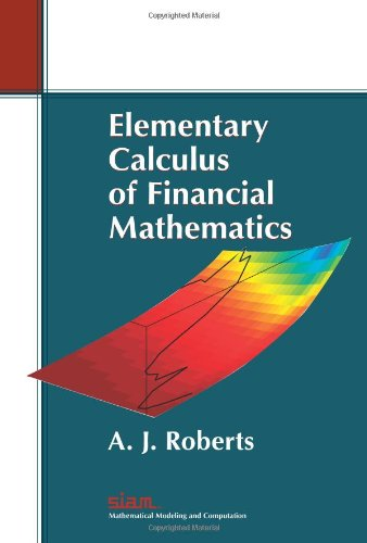 Elementary Calculus of Financial Mathematics (Monographs on Mathematical Modeling and Computation), Buch