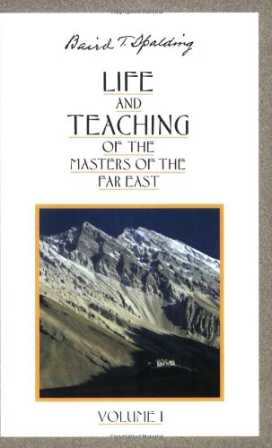 Life and Teaching of the Masters of the Far East: Vol 1 (Life & Teaching of the Masters of the Far East)
