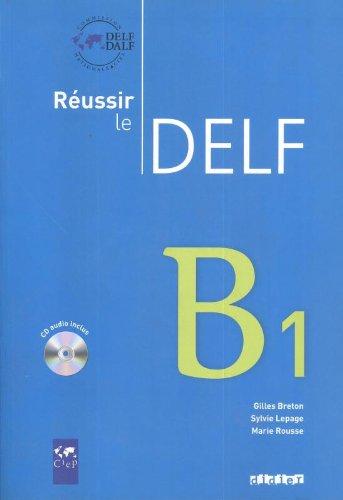 Réussir le DELF, B1